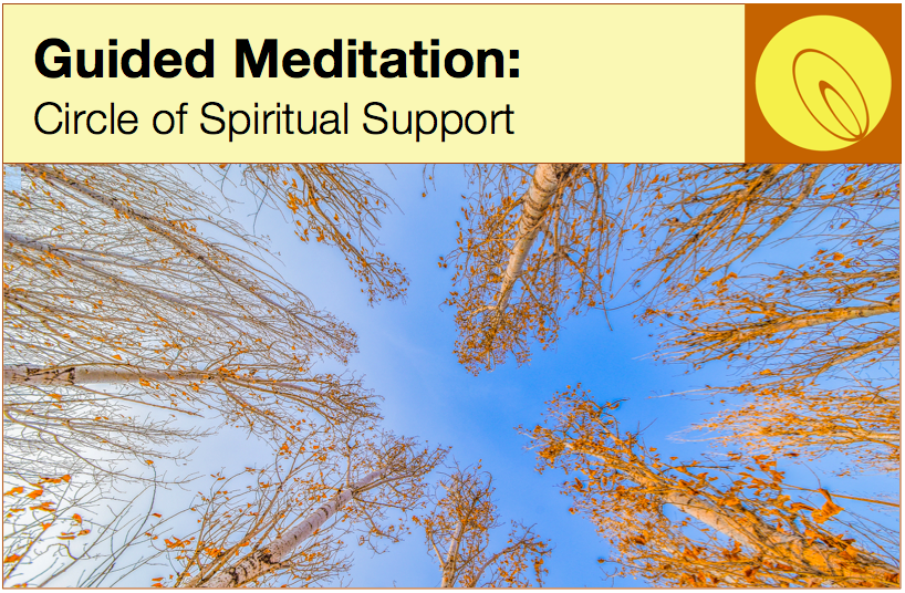 Guided Meditation: Circle of Spiritual Support